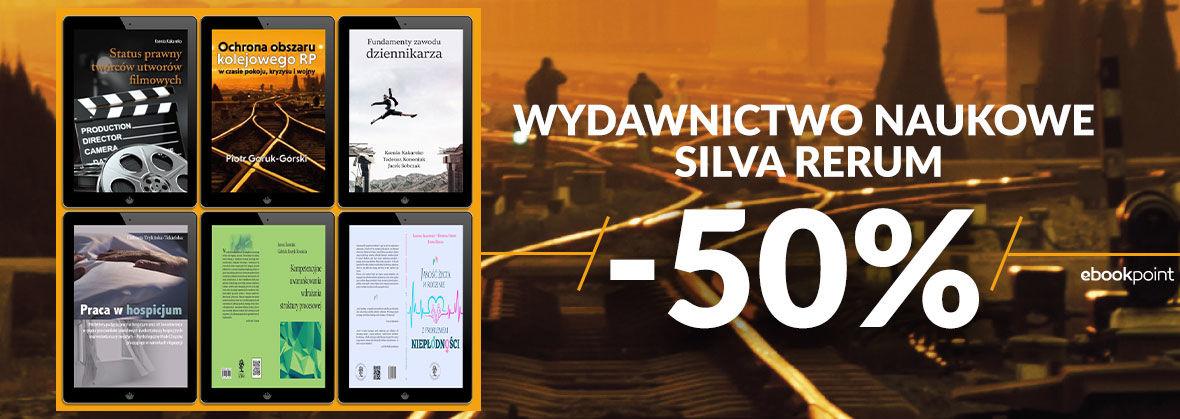 Promocja na ebooki Wydawnictwo Naukowe Silva Rerum [-50%]